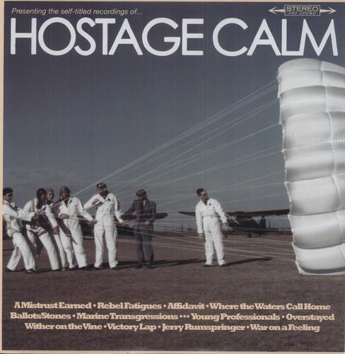 Hostage Calm - Hostage Calm