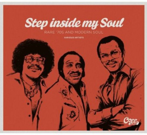 Step Inside My Soul: Rare 70's & Modern Soul