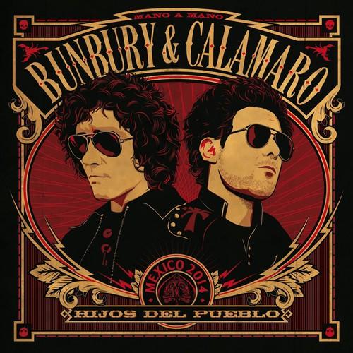 Bunbury & Calamaro - Hijos Del Pueblo (Bonus Cd) (Spa)