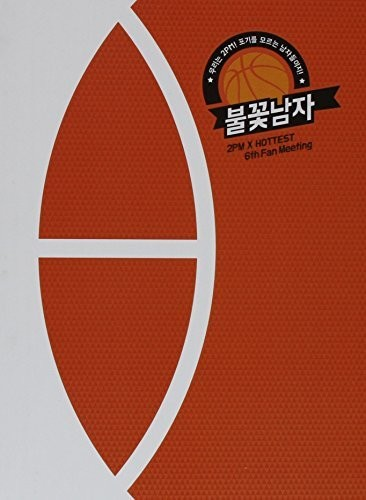 2PM X Hottest 6th Fan Meeting DVD [Import]