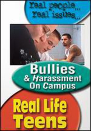 Real Life Teens: Bullies and Harassment