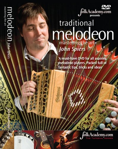 Traditional Melodeon Mastering the Art