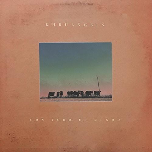 Khruangbin - Con Todo El Mundo [LP]