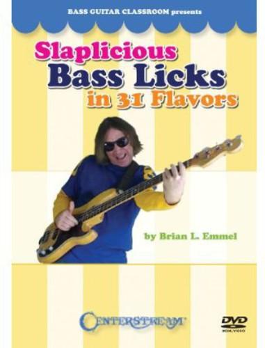 Slaplicious Bass Licks in 31 Flavors