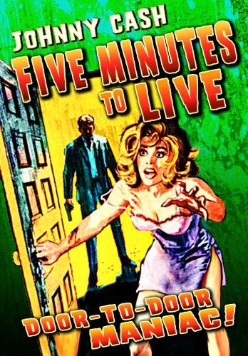 5 Minutes to Live (Aka Door-to-Door Maniac)