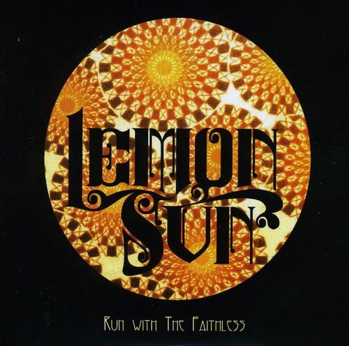 Lemon Sun : Run with the Faithless