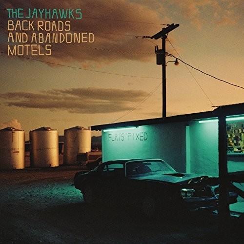 The Jayhawks - Back Roads And Abandoned Motels [LP]