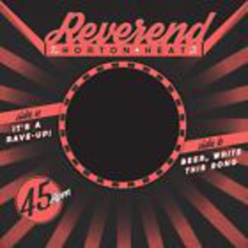 Reverend Horton Heat - It's a Rave-Up B/W Beer, Write This Song
