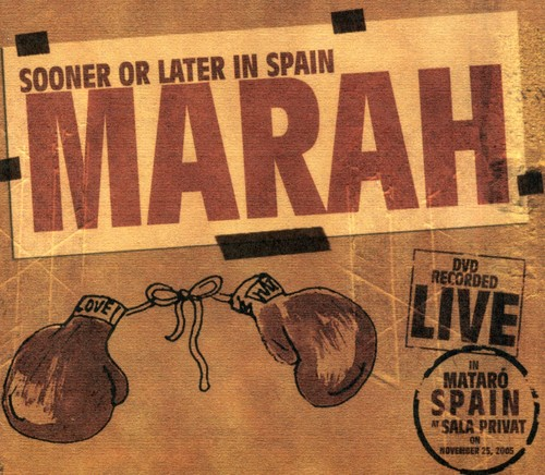 Marah - Sooner or Later in Spain