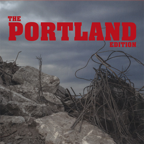 The Portland Edition [Explicit Content]