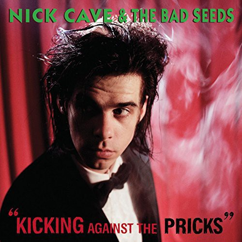 Nick Cave - Kicking Against The Pricks (Uk)