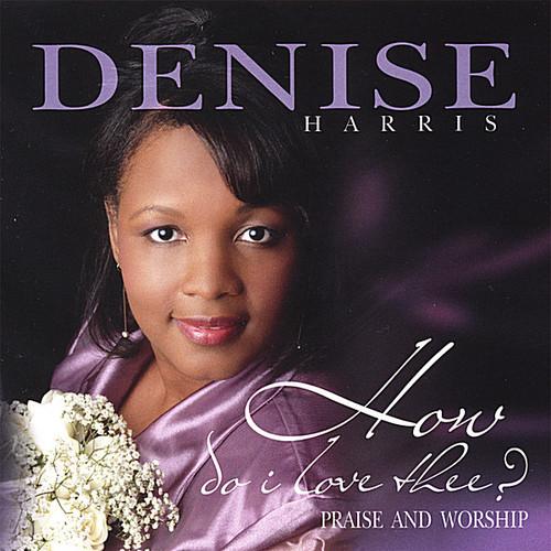 How Do I Love Thee? (Praise & Worship)
