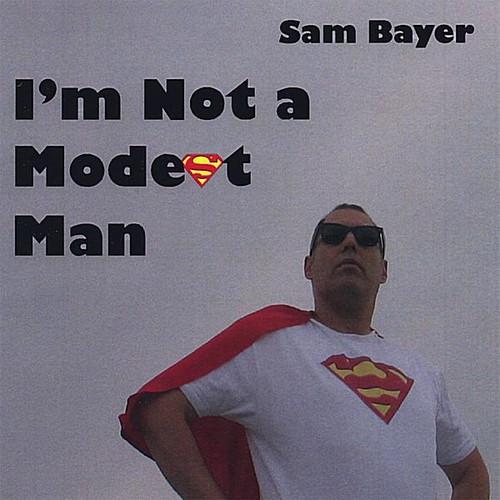 I'm Not a Modest Man