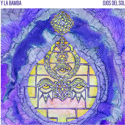 Y La Bamba - Ojos Del Sol [Vinyl]