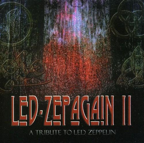 Led Zepagain II: Tribute to Led Zeppelin