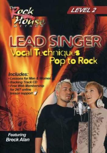 Lead Singer Vocal Techniques: Pop to Rock Level: Volume 2