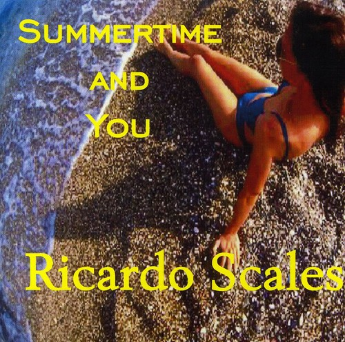 Summertime and You