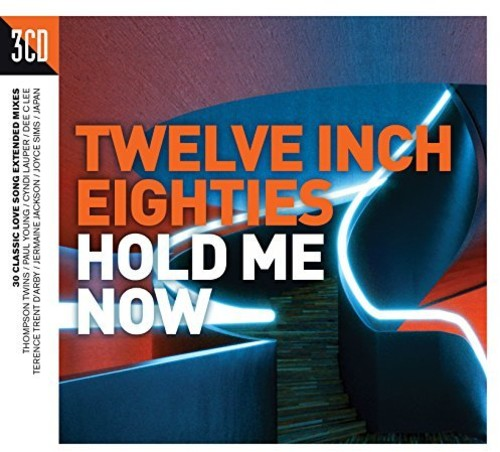 Twelve Inch 80S: Hold Me Now /  Various [Import]