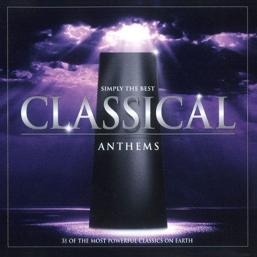 Simply The Best Classical Anthems / Various - Simply the Best Classical Anthems