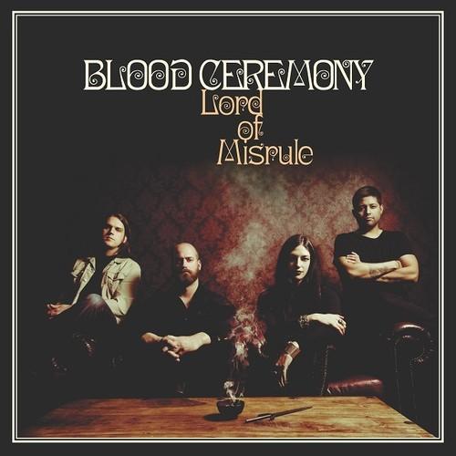 Blood Ceremony - Lord Of Misrule [Vinyl]