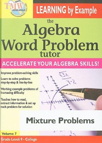 The Algebra Word Problem Tutor: Mixture Problems