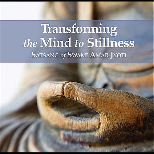Transforming the Mind to Stillness