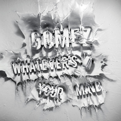 Gomez - Whatevers on Your Mind