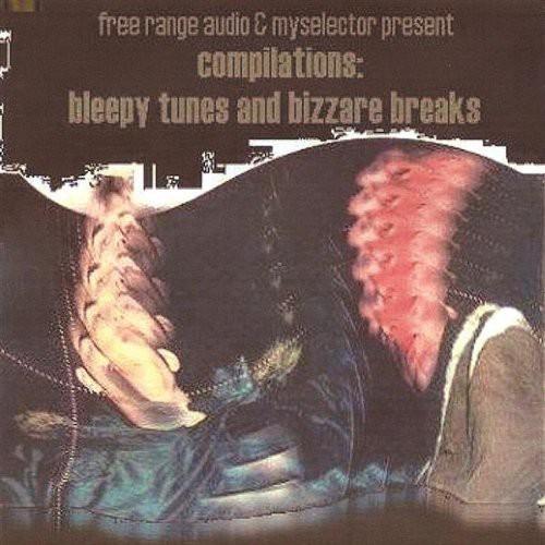 Compilations-Bleepy Tunes & Bizarre Breaks