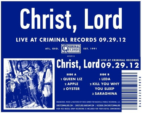 Christ Lord - Live at Criminal Records 09.29.12
