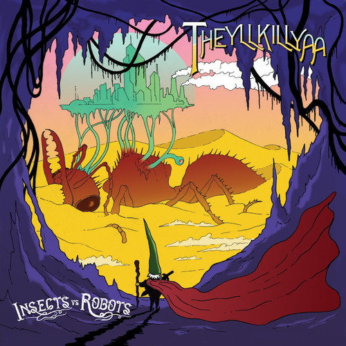 Insects Vs. Robots - Theyllkillya [LP]