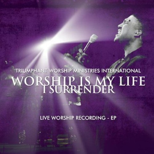 Worship Is My Lifei Surrender!
