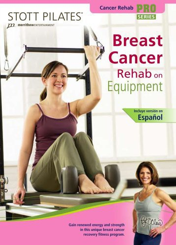Stott Pilates: Breast Cancer Rehab on Equipment