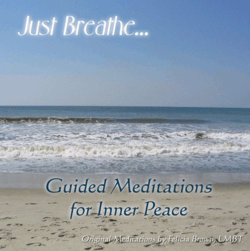 Just Breathe: Guided Meditations for Inner Peace
