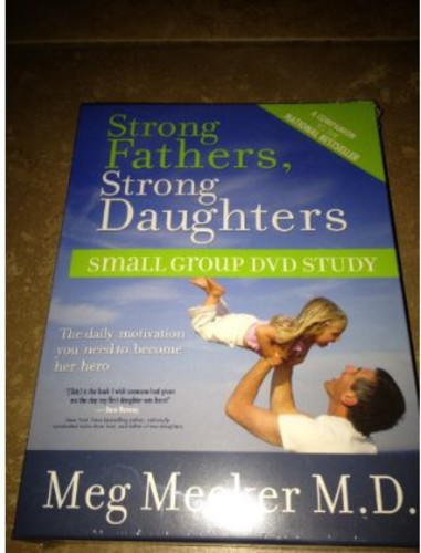 Strong Fathers Strong Daughters Small Group