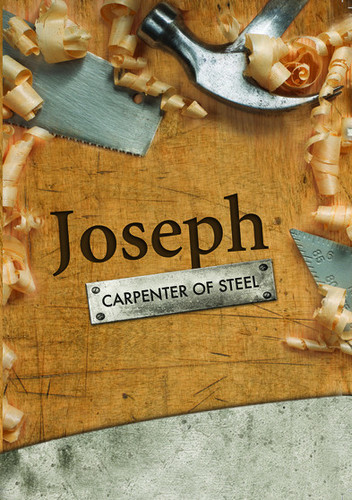 Joseph the Carpeter of Steel