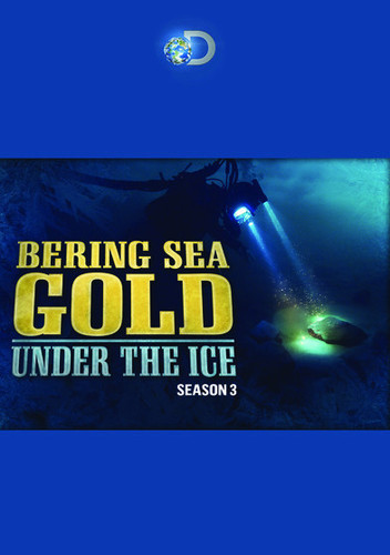 Bering Sea Gold Under The Ice: Season 3