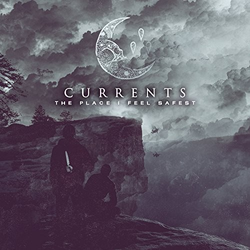 Currents - Place I Feel Safest