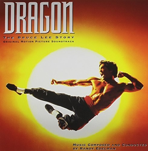 Dragon: The Bruce Lee Story (Original Motion Picture Soundtrack)