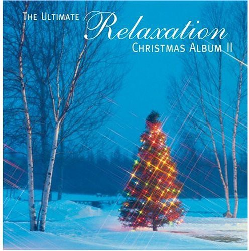 Ultimate Relaxation Christmas Album 2 /  Various