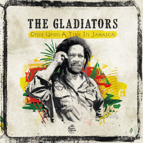 Gladiators - Once Upon A Time In Jamaica