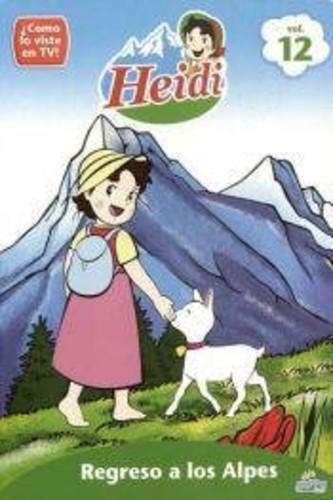 Vol. 12-Heidi-Regreso a los Alpes [Import]