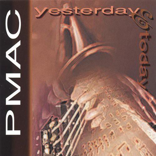 Pmac Yesterday & Today