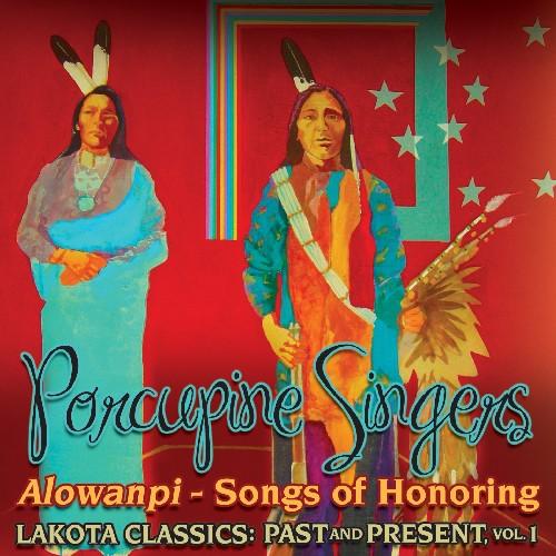 Alowanpi: Songs Of Honoring/ Lakota Classics Past and Present, Vol. 1