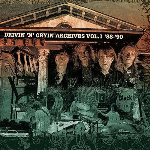 Drivin N Cryin - Archives Volume 1 88-90