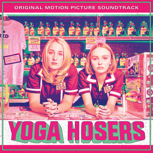 Yoga Hosers Soundtrack
