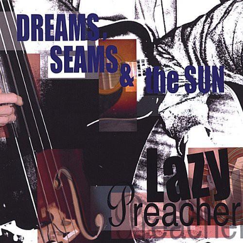 Dreams Seams & the Sun