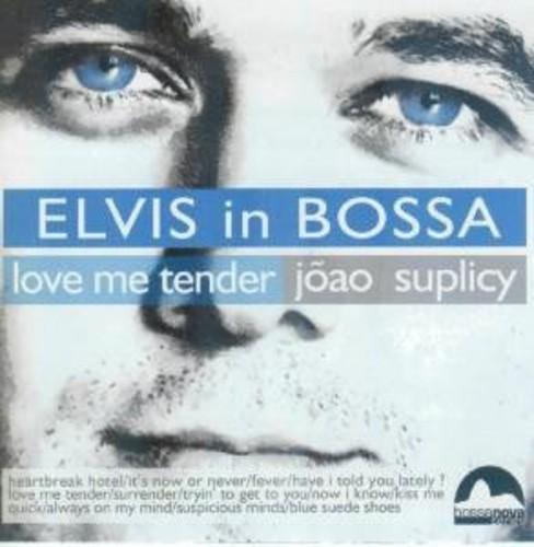 Elvis in Bossa: Love Me Tende [Import]