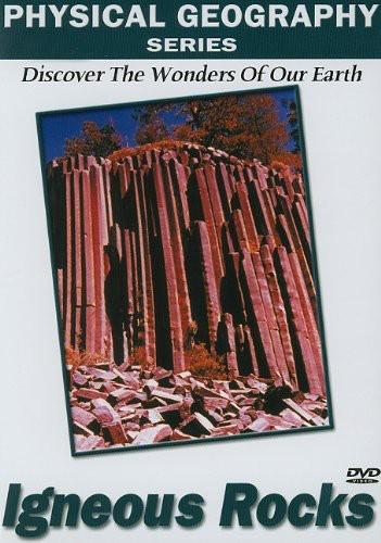 Physical Geography: Igneous Rocks