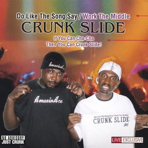 Crunk Slide