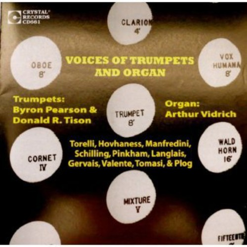 Voices of Trumpets & Organ